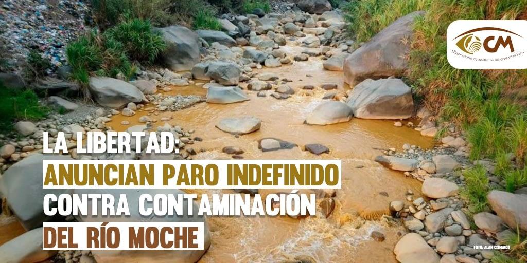 La Libertad: Anuncian paro indefinido contra contaminación del río Moche